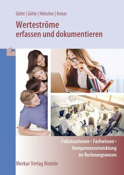 Werteströme erfassen und dokumentieren von Götte,  Anke, Götte,  Dirk, Hölscher,  Markus, Keiser,  Matthias