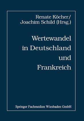 Wertewandel in Deutschland und Frankreich von Köcher ,  Renate