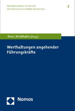 Werthaltungen angehender Führungskräfte von Ihne,  Hartmut, Krickhahn,  Thomas