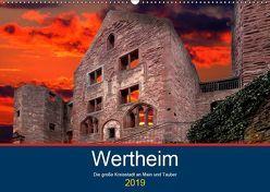 Wertheim – Die große Kreisstadt an Main und Tauber (Wandkalender 2019 DIN A2 quer) von Robert,  Boris