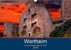 Wertheim – Die große Kreisstadt an Main und Tauber (Wandkalender 2019 DIN A3 quer) von Robert,  Boris