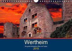 Wertheim – Die große Kreisstadt an Main und Tauber (Wandkalender 2019 DIN A4 quer) von Robert,  Boris