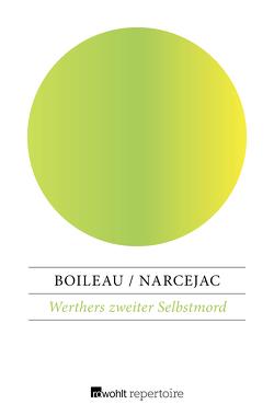 Werthers zweiter Selbstmord von Boileau,  Pierre, Caesar,  Marianne, Narcejac,  Thomas