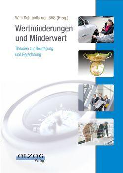 Wertminderung und Minderwert von Schmidbauer,  Willi