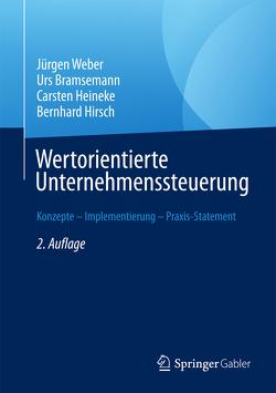 Wertorientierte Unternehmenssteuerung von Bramsemann,  Urs, Heineke,  Carsten, Hirsch,  Bernhard, Weber,  Juergen