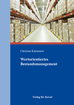 Wertorientiertes Bestandsmanagement von Kämmerer,  Christian