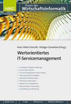 Wertorientiertes IT-Servicemanagement von Fröschle,  Hans P, Zarnekow,  Ruediger