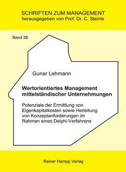 Wertorientiertes Management mittelständischer Unternehmungen von Lehmann,  Gunar