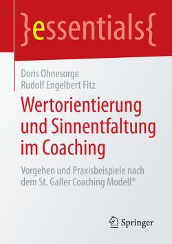 Wertorientierung und Sinnentfaltung im Coaching von Fitz,  Rudolf Engelbert, Ohnesorge,  Doris