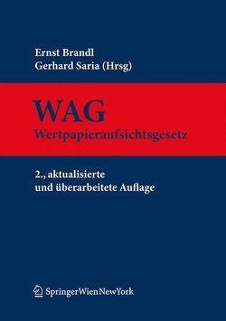 Wertpapieraufsichtsgesetz von Brandl,  Ernst, Saria,  Gerhard