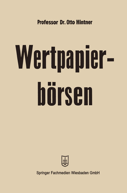 Wertpapierbörsen von Hintner,  Otto