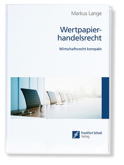 Wertpapierhandelsrecht von Lange,  Markus