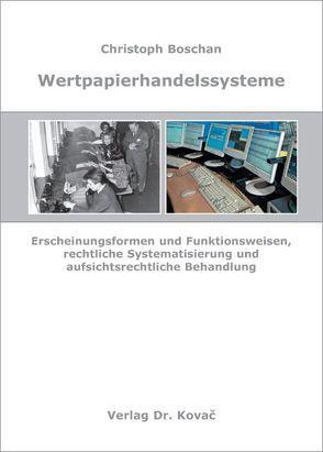 Wertpapierhandelssysteme von Boschan,  Christoph