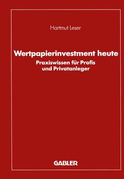 Wertpapierinvestment heute von Leser,  Hartmut
