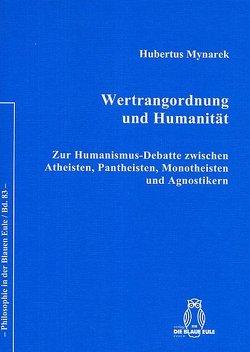 Wertrangordnung und Humanität von Mynarek,  Hubertus