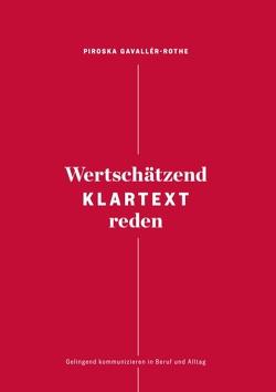 Wertschätzend Klartext reden von Gavallér-Rothe,  Piroska