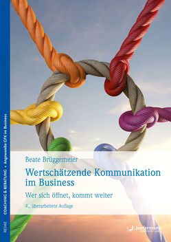 Wertschätzende Kommunikation im Business von Brüggemeier,  Beate
