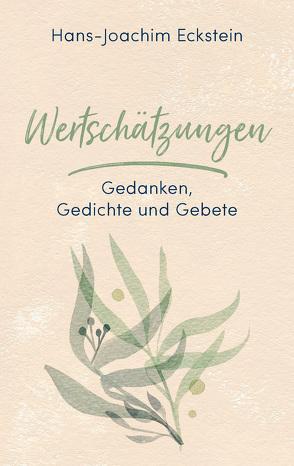 Wertschätzungen von Eckstein,  Hans-Joachim