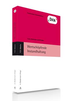 Wertschöpfende Instandhaltung (E-Book, PDF) von Biedermann,  Dr. Hubert, ÖIVA