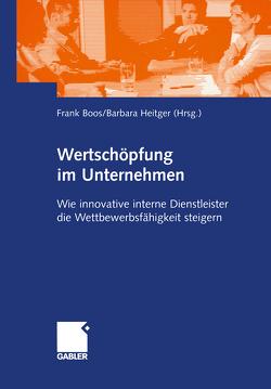 Wertschöpfung im Unternehmen von Boos,  Frank, Heitger,  Barbara