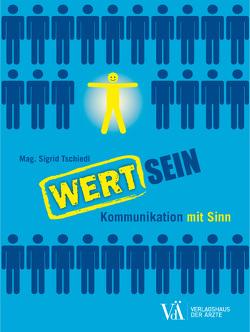 WERTSEIN von Tschiedl,  Sigrid