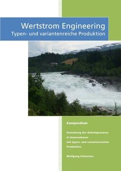 Wertstrom Engineering von Schweizer,  Wolfgang