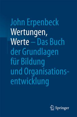 Wertungen, Werte – Das Buch der Grundlagen für Bildung und Organisationsentwicklung von Erpenbeck,  John, Rescher,  Nicholas, Sauter,  Werner