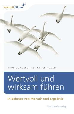 Wertvoll und wirksam führen von Donders,  Paul Ch, Hüger,  Johannes