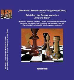 Wertvolle Erwerbsarbeit/Aufgabenerfüllung und das Schließen der Schere zwischen Arm und Reich von Musiol,  Achim