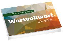 Wertvollwort. Die Bibel – 31 x Perspektivwechsel* von Jung,  Eva