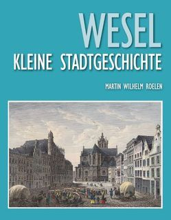 Wesel von Maier-Weber,  Ursula, Roelen,  Martin Wilhelm, Rulofs-Terfurth,  Doris, Weber,  Claus