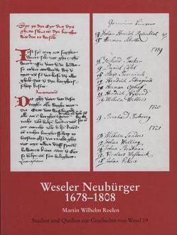 Weseler Neubürger von Roelen,  Martin W