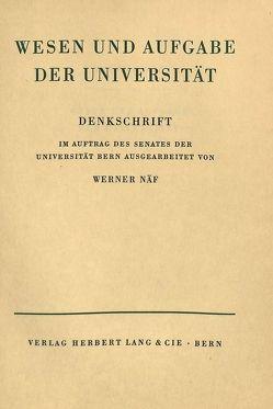 Wesen und Aufgabe der Universität von Näf, Werner