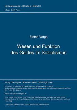 Wesen und Funktion des Geldes im Sozialismus von Varga,  Stefan