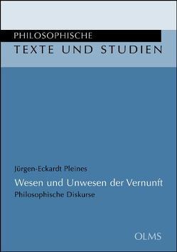 Wesen und Unwesen der Vernunft von Pleines,  Jürgen-Eckardt