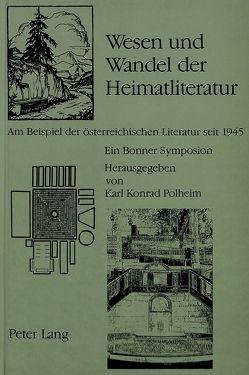 Wesen und Wandel der Heimatliteratur von Polheim,  Karl Konrad