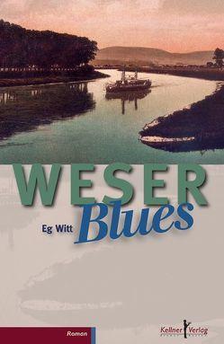 WeserBlues von Witt,  Eg