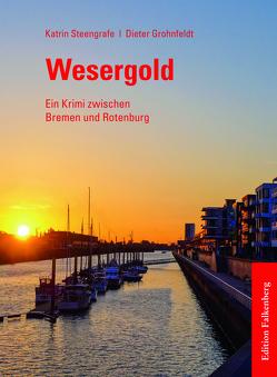 Wesergold von Grohnfeldt,  Dieter, Steengrafe,  Katrin