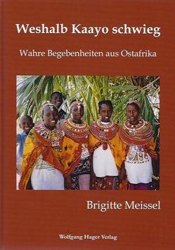 Weshalb Kaayo schwieg von Meissel,  Brigitte