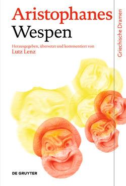 Wespen von Aristophanes, Lenz,  Lutz