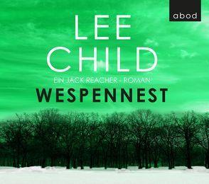 Wespennest von Child,  Lee, Schwarzmaier,  Michael