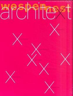 Wespennest. Zeitschrift für brauchbare Texte und Bilder / architext von Confurius,  Gerrit, Johnson,  Philip, Koolhaas,  Rem, Woltron,  Ute