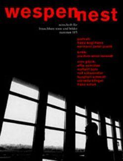 Wespennest. Zeitschrift für brauchbare Texte und Bilder / Krieg von Ernst,  Gustav, Famler,  Walter