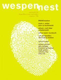Wespennest. Zeitschrift für brauchbare Texte und Bilder / PRINTmedien von Famler,  Walter