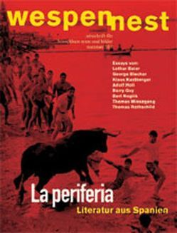 Wespennest. Zeitschrift für brauchbare Texte und Bilder / Literatur aus Spanien von Pichler,  Georg, Zederbauer,  Andrea