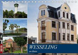 Wesseling am Rhein (Tischkalender 2019 DIN A5 quer)