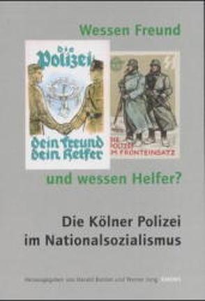 Wessen Freund und wessen Helfer von Buhlan,  Harald, Jung,  Werner