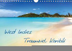 West Indies – Traumziel Karibik (Wandkalender 2019 DIN A4 quer) von Claude Castor I 030mm-photography,  Jean