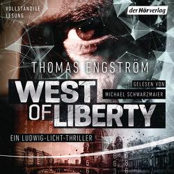 West of Liberty von Engström,  Thomas, Rüegger,  Lotta, Schwarzmaier,  Michael, Wolandt,  Holger