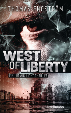 West of Liberty von Engström,  Thomas, Rüegger,  Lotta, Wolandt,  Holger